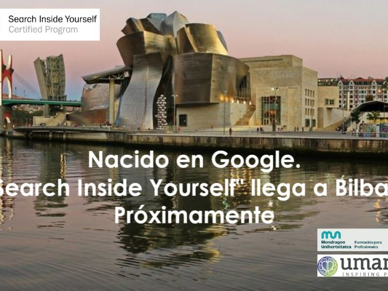 «Search Inside Yourself» Bilbao (1ª Edición)