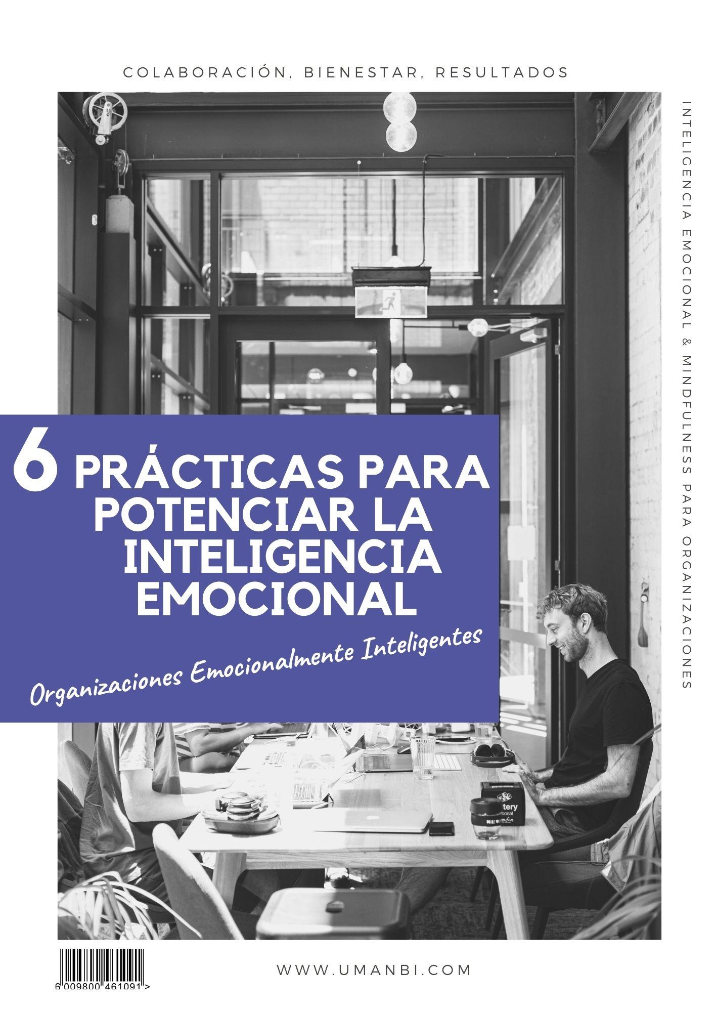 6 prácticas para potenciar la inteligencia emocional