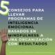 5 Consejos para implementar programas de Inteligencia Emocional basados en Mindfulness en una organización con RESULTADOS